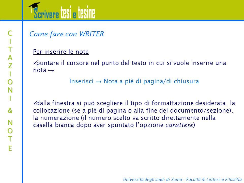 Inserisci → Nota a piè di pagina/di chiusura
