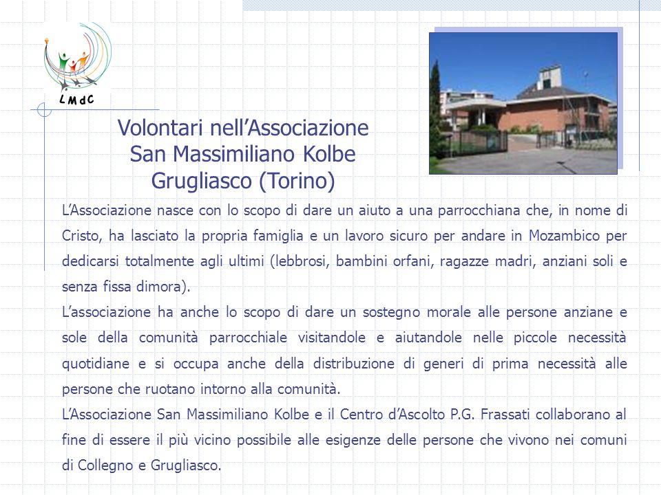 Volontari nell'Associazione San Massimiliano Kolbe Grugliasco (Torino)