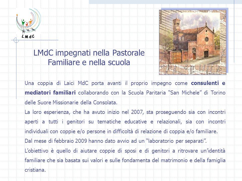 LMdC impegnati nella Pastorale Familiare e nella scuola