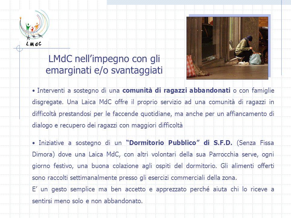 LMdC nell'impegno con gli emarginati e/o svantaggiati