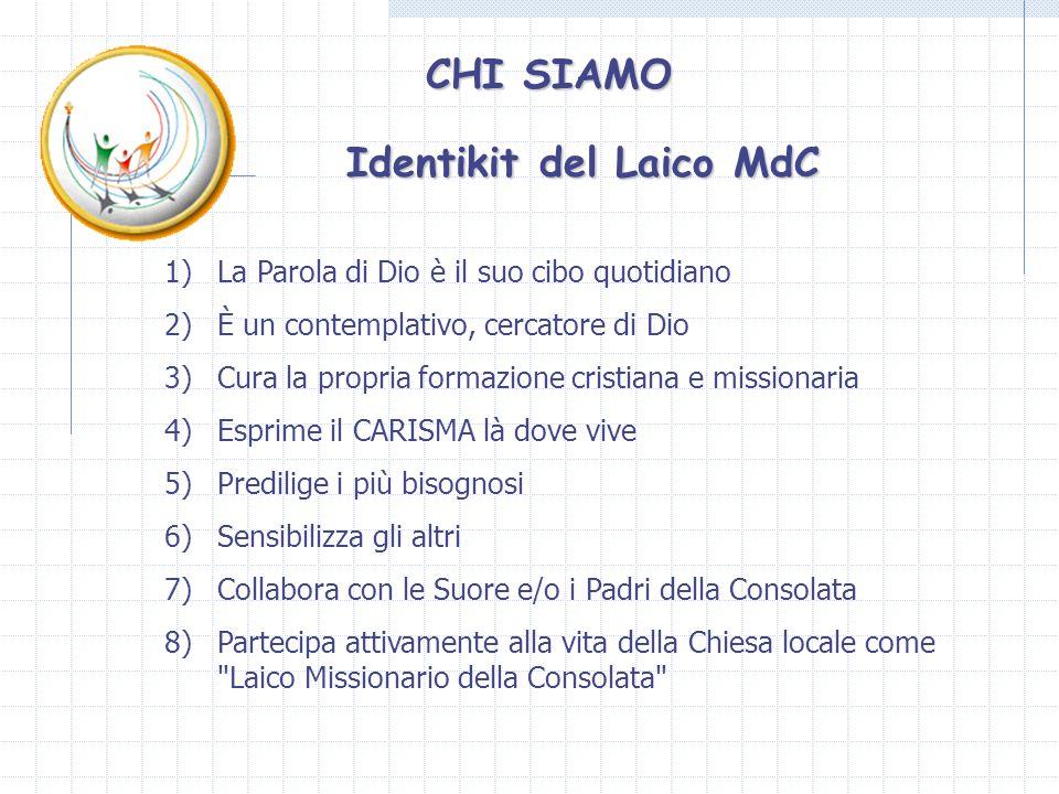 Identikit del Laico MdC