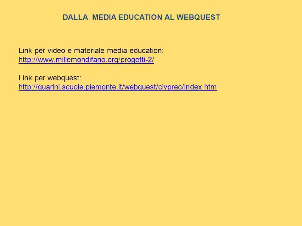 DALLA MEDIA EDUCATION AL WEBQUEST