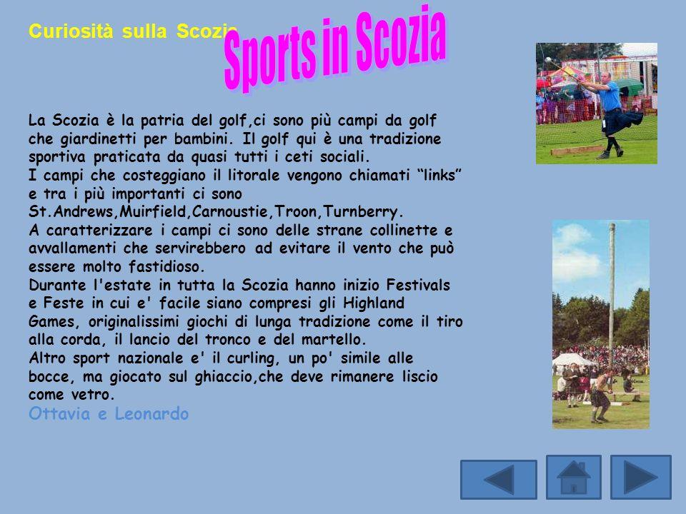 Sports in Scozia Curiosità sulla Scozia Ottavia e Leonardo