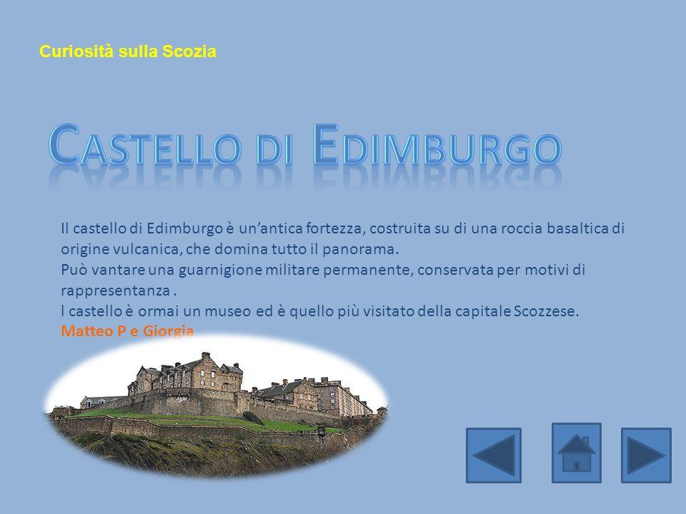 Castello di Edimburgo Curiosità sulla Scozia