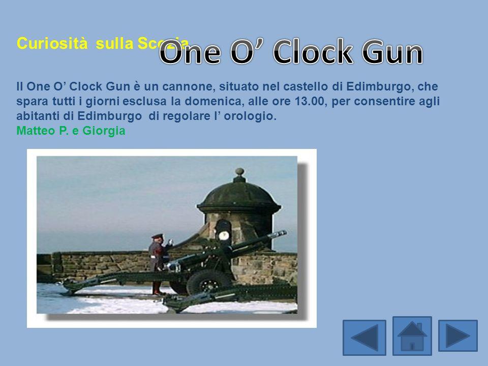 One O' Clock Gun Curiosità sulla Scozia