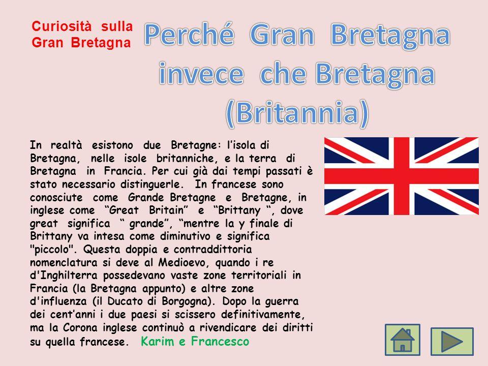 invece che Bretagna (Britannia)