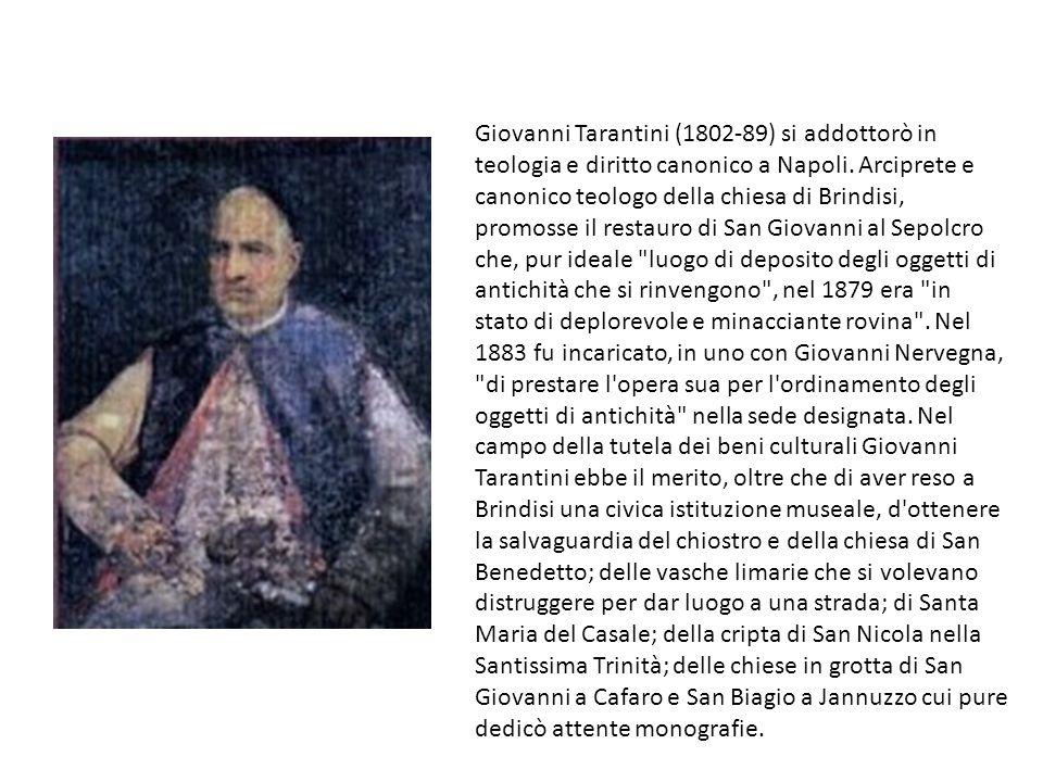 Giovanni Tarantini (1802-89) si addottorò in teologia e diritto canonico a Napoli.