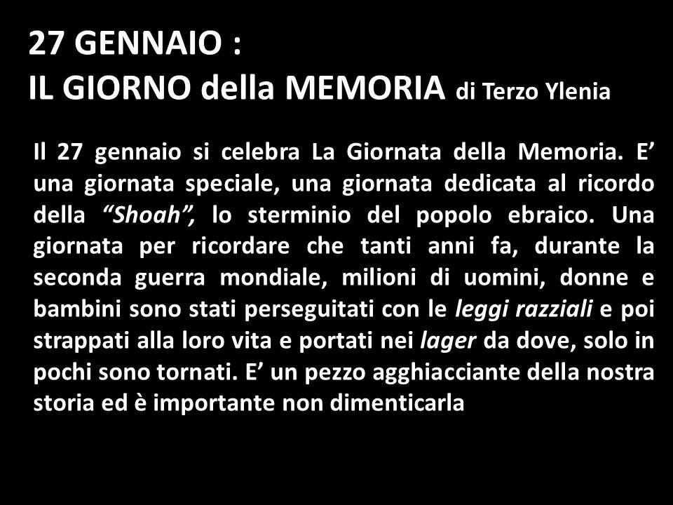 IL GIORNO della MEMORIA di Terzo Ylenia