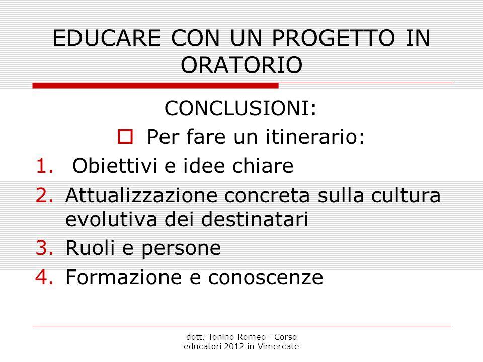 EDUCARE CON UN PROGETTO IN ORATORIO