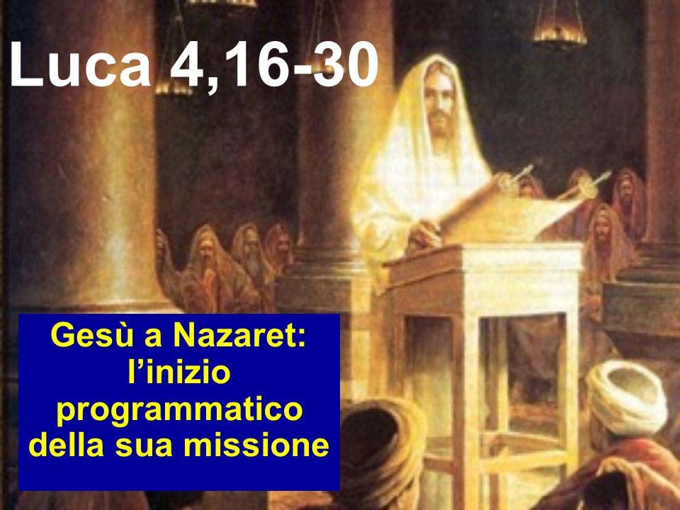 Gesù a Nazaret: l'inizio programmatico della sua missione