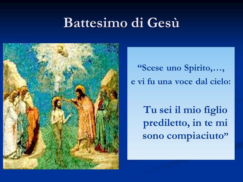 Battesimo di Gesù Scese uno Spirito,…, e vi fu una voce dal cielo: