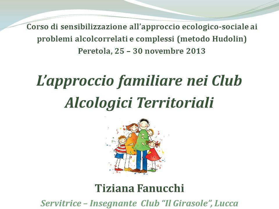 L'approccio familiare nei Club Alcologici Territoriali