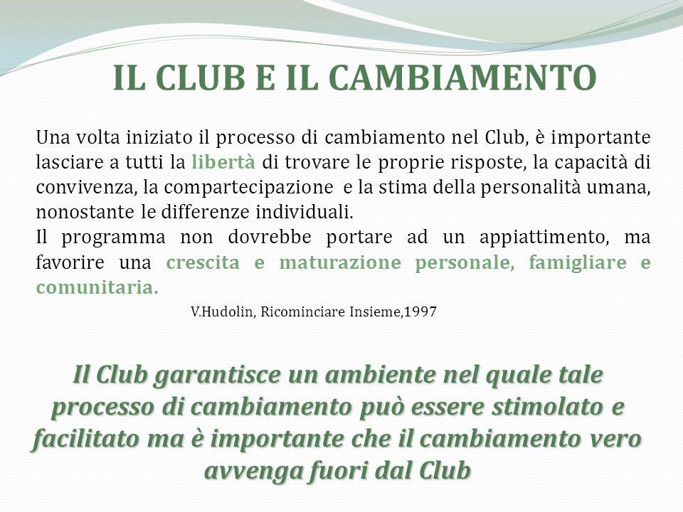 IL CLUB E IL CAMBIAMENTO