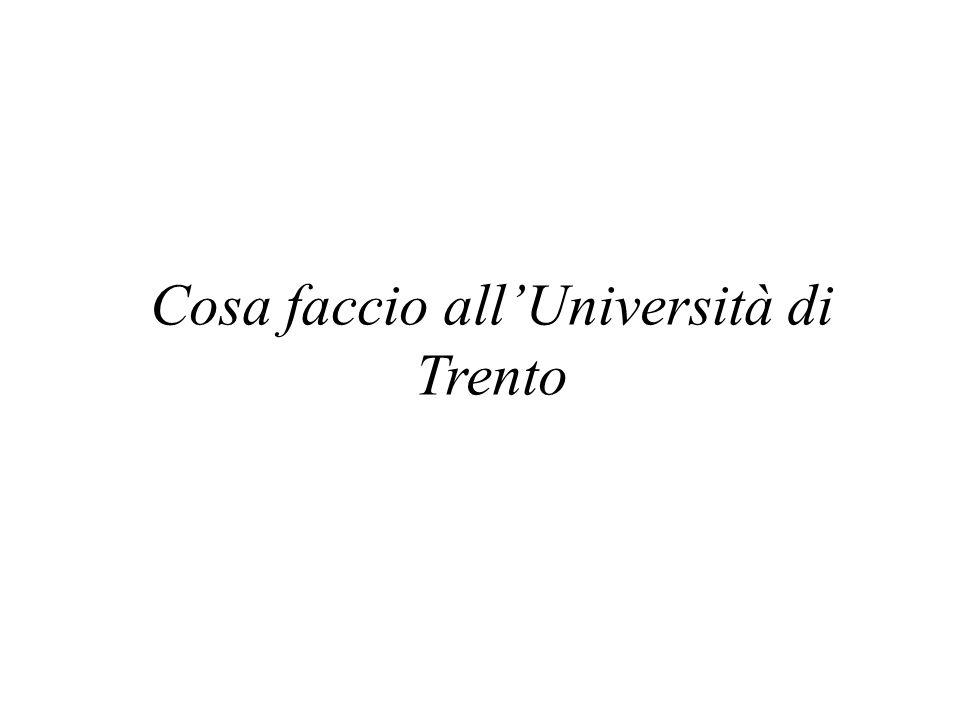 Cosa faccio all'Università di Trento