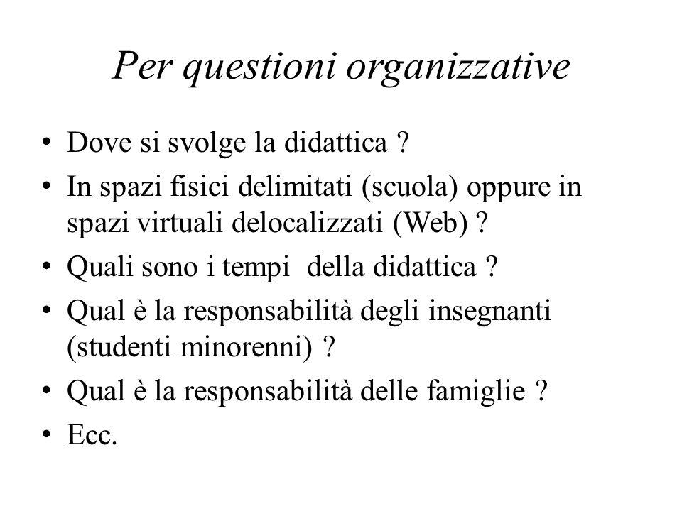 Per questioni organizzative