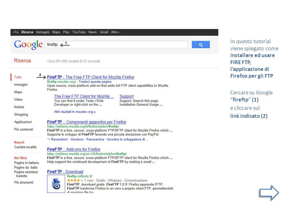 In questo tutorial viene spiegato come installare ed usare FIRE FTP, l'applicazione di Firefox per gli FTP
