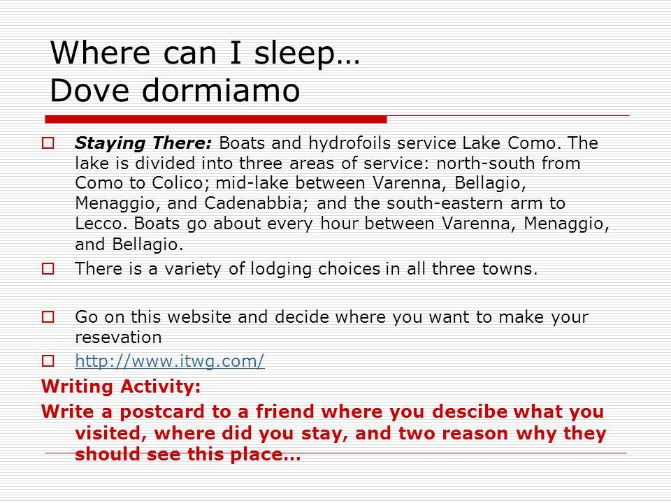 Where can I sleep… Dove dormiamo