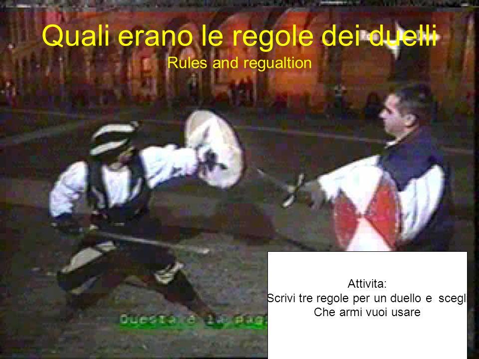Quali erano le regole dei duelli Rules and regualtion