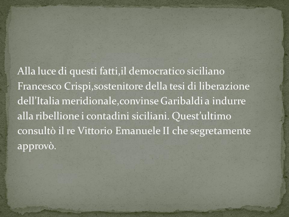 Alla luce di questi fatti,il democratico siciliano