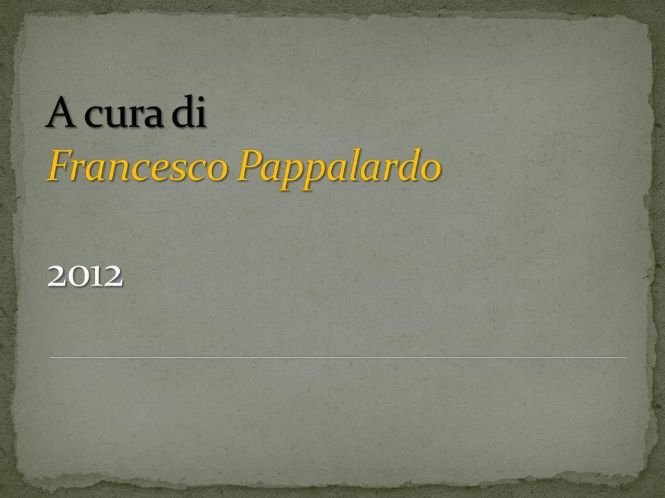A cura di Francesco Pappalardo 2012