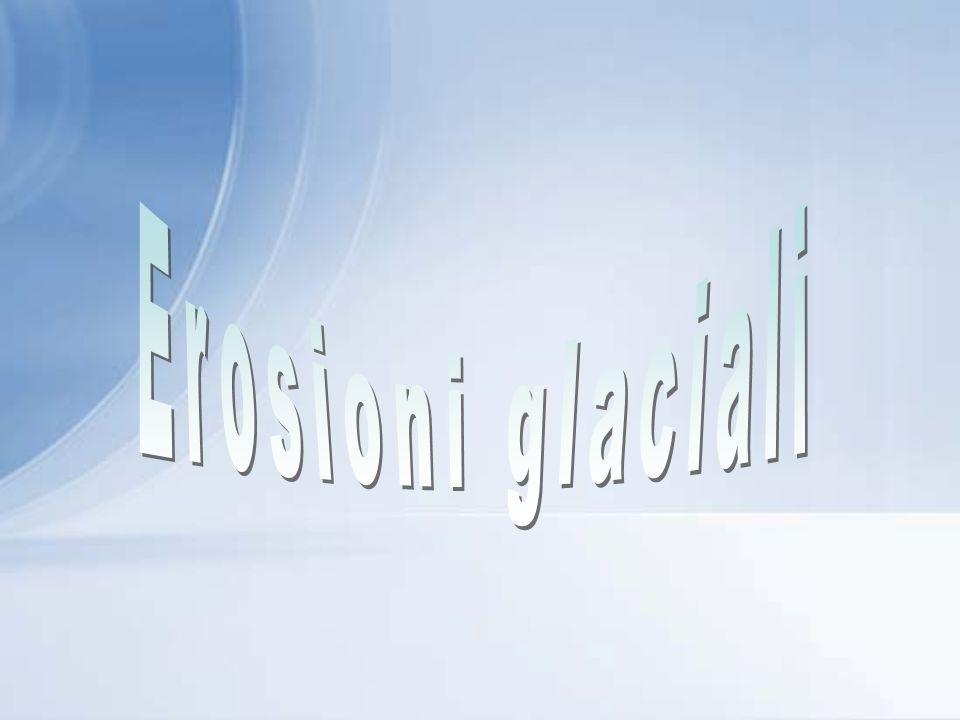 Erosioni glaciali