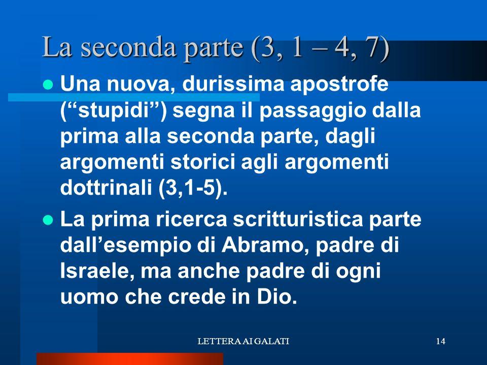 La seconda parte (3, 1 – 4, 7)