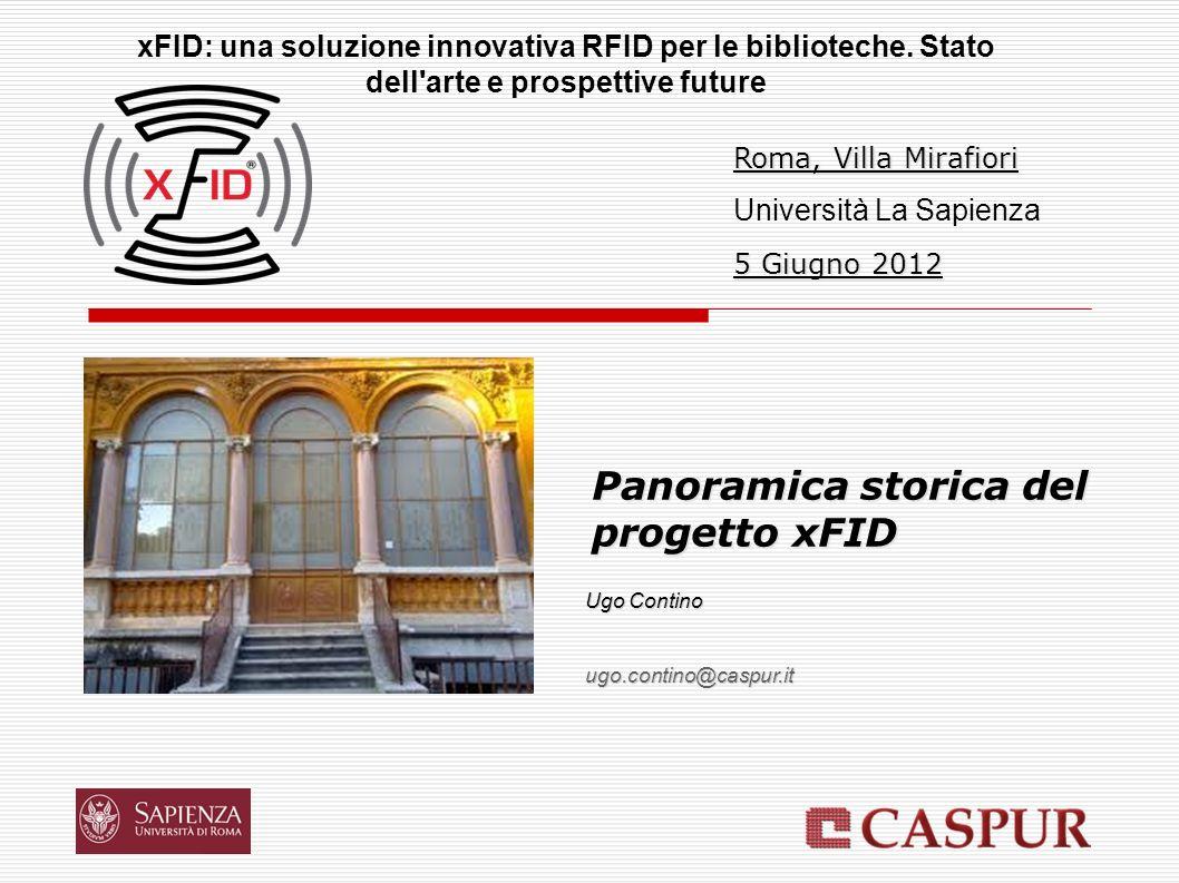 Panoramica storica del progetto xFID