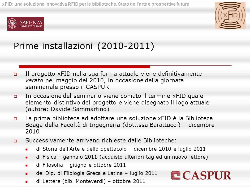 Prime installazioni (2010-2011)