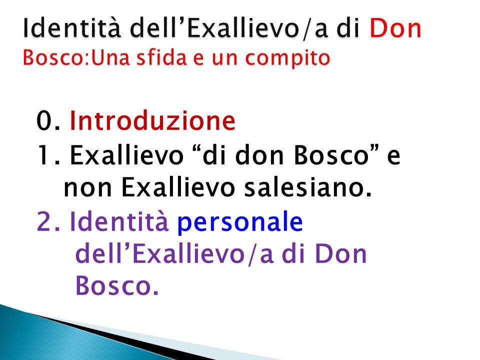 Identità dell'Exallievo/a di Don Bosco:Una sfida e un compito