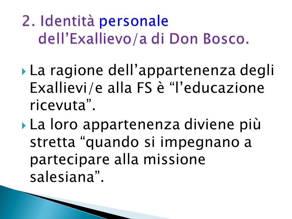 2. Identità personale dell'Exallievo/a di Don Bosco.