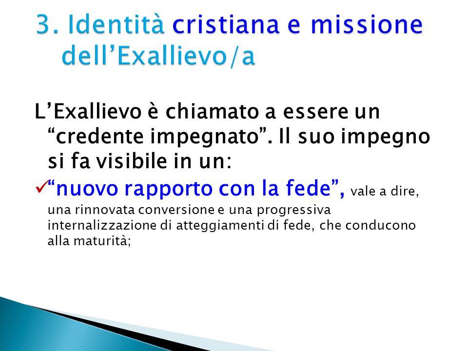 3. Identità cristiana e missione dell'Exallievo/a