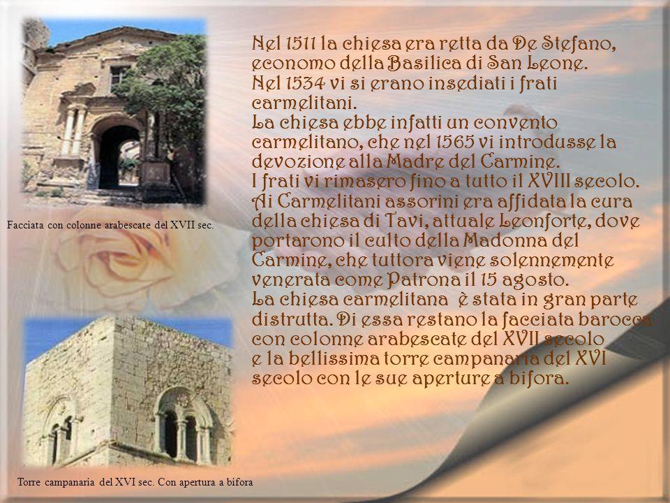 Nel 1511 la chiesa era retta da De Stefano,