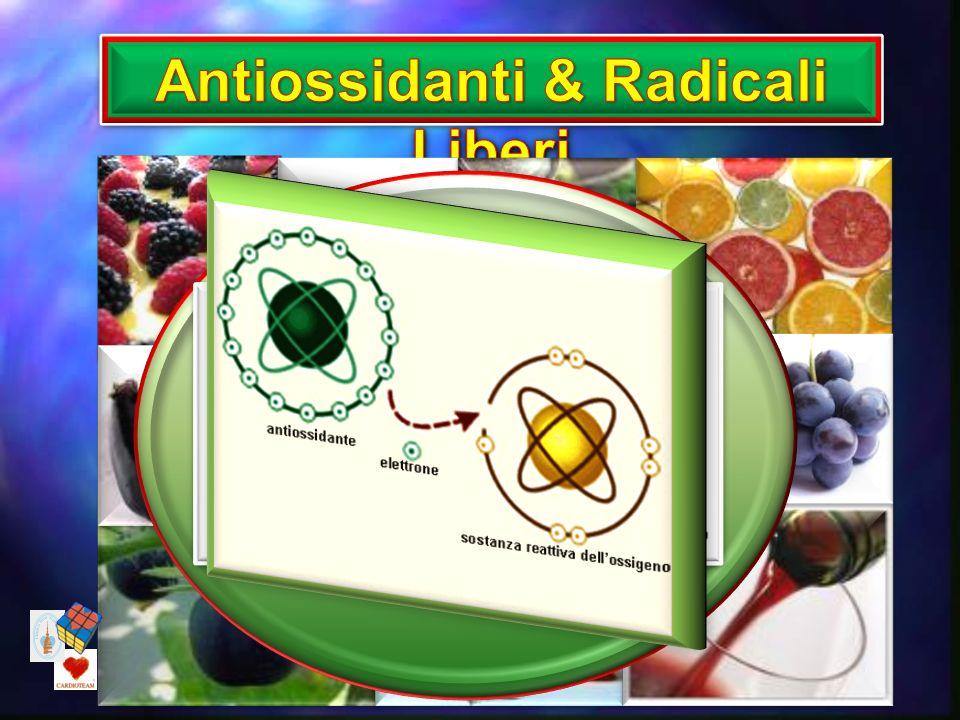 Antiossidanti & Radicali Liberi