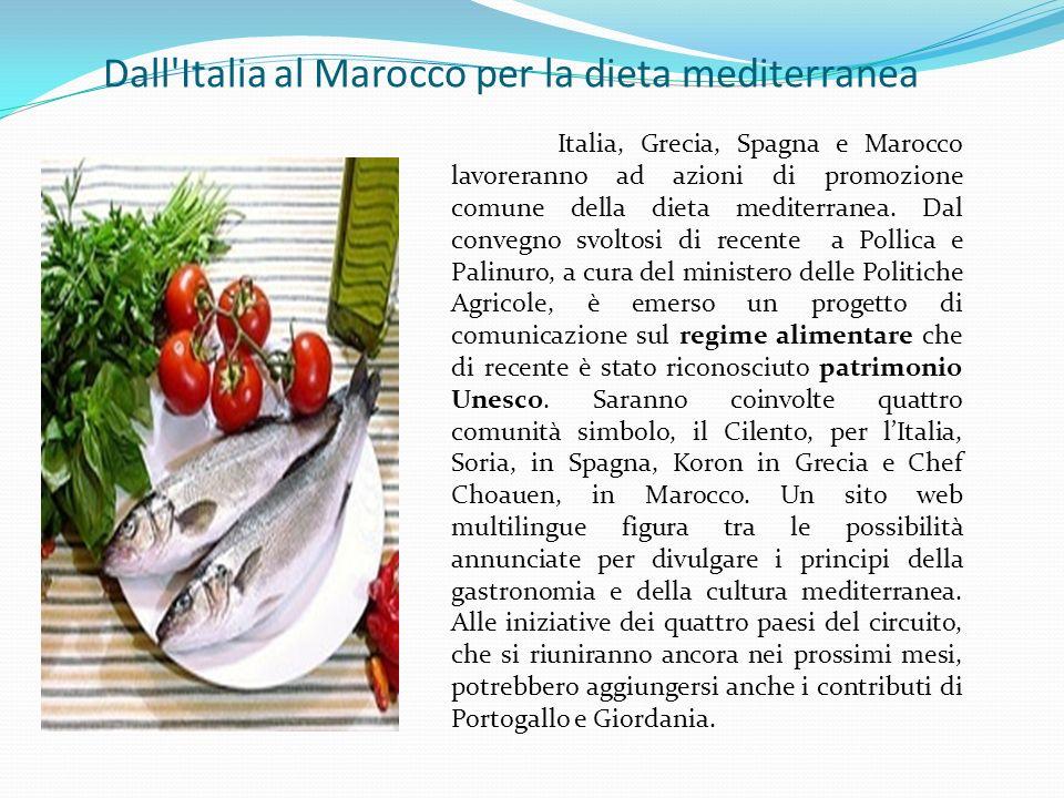 Dall Italia al Marocco per la dieta mediterranea