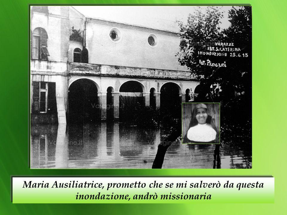 Maria Ausiliatrice, prometto che se mi salverò da questa inondazione, andrò missionaria