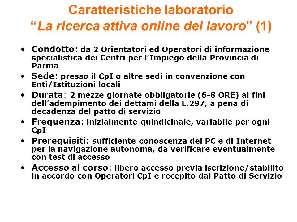 Caratteristiche laboratorio La ricerca attiva online del lavoro (1)