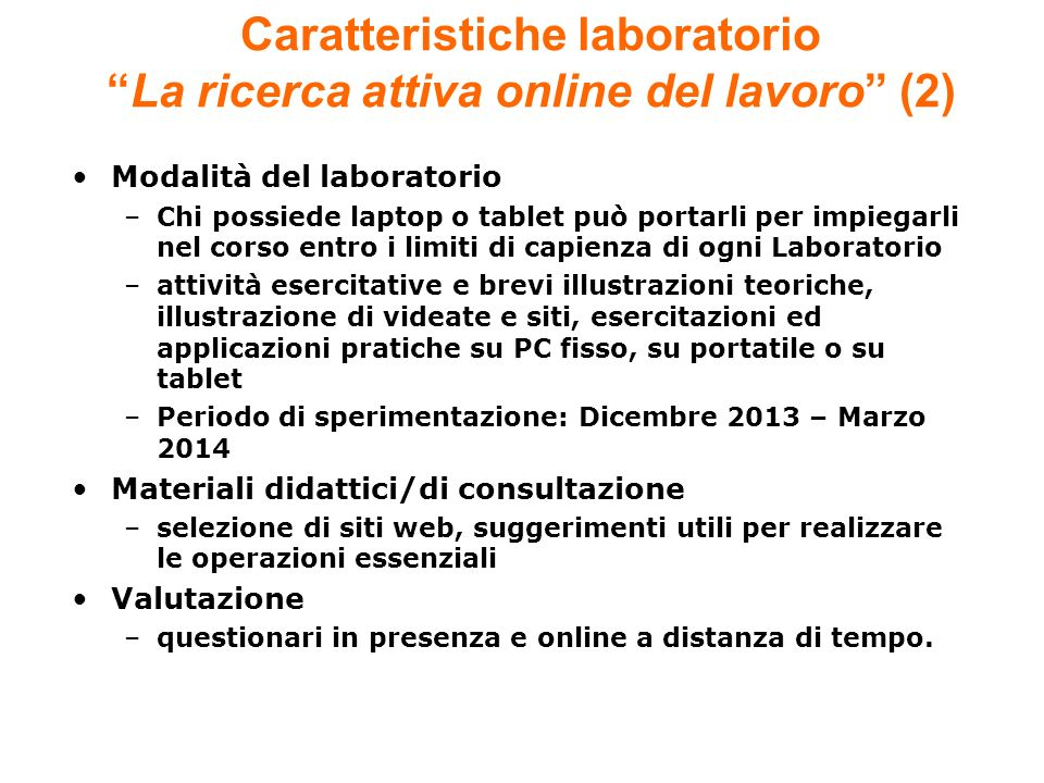 Caratteristiche laboratorio La ricerca attiva online del lavoro (2)