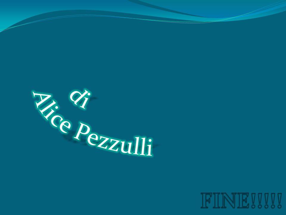di Alice Pezzulli FINE!!!!!