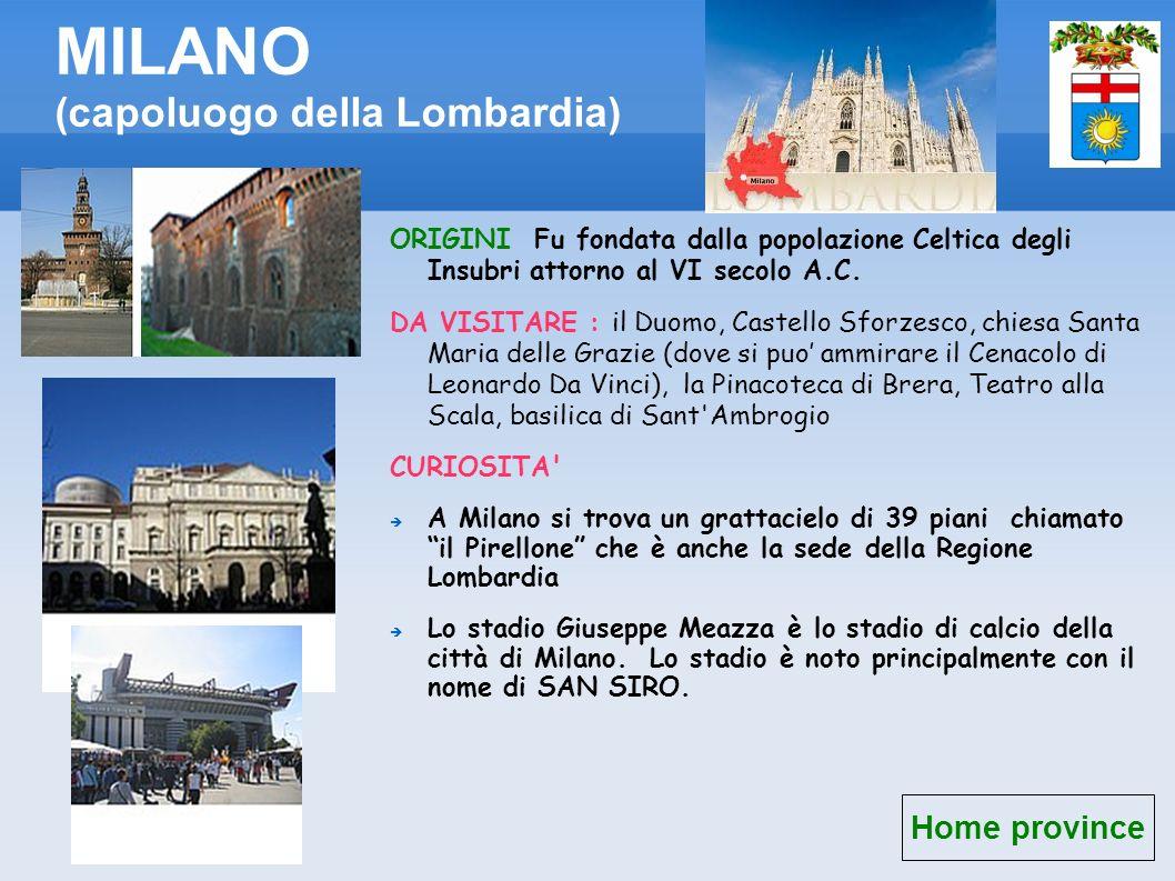 MILANO (capoluogo della Lombardia)