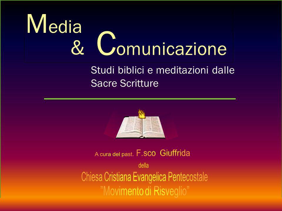 Media Comunicazione & Studi biblici e meditazioni dalle Sacre Scritture