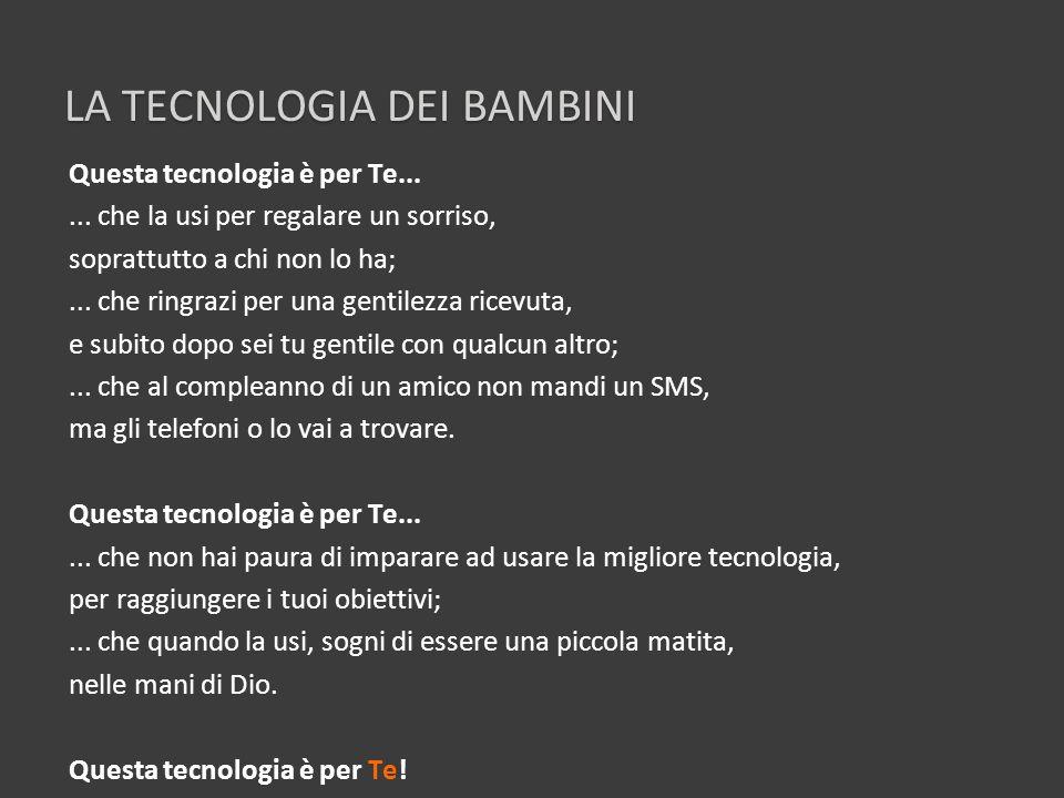 La tecnologia DEI BAMBINI
