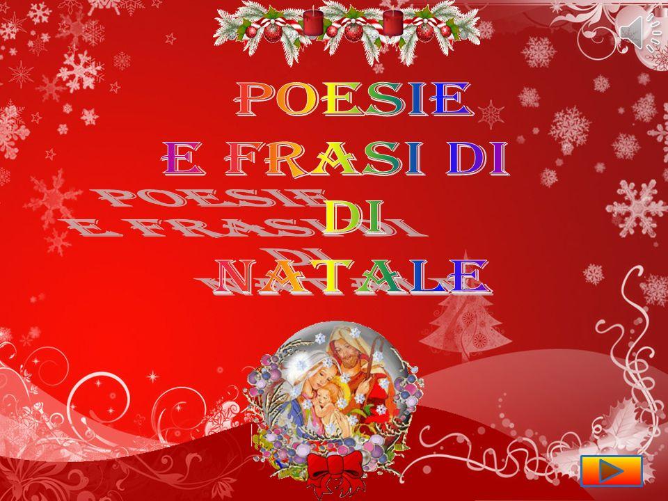 Frasi E Poesie Di Natale.Poesie E Frasi Di Di Natale