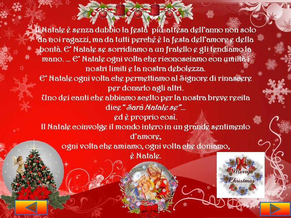 Il Natale coinvolge il mondo intero in un grande sentimento d'amore,
