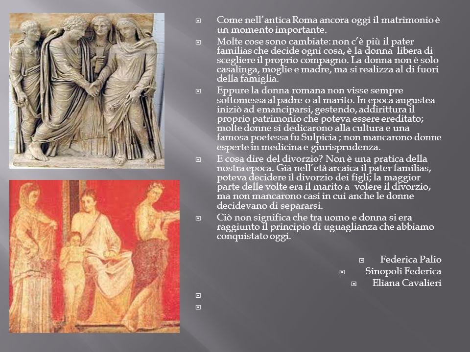 Come nell'antica Roma ancora oggi il matrimonio è un momento importante.