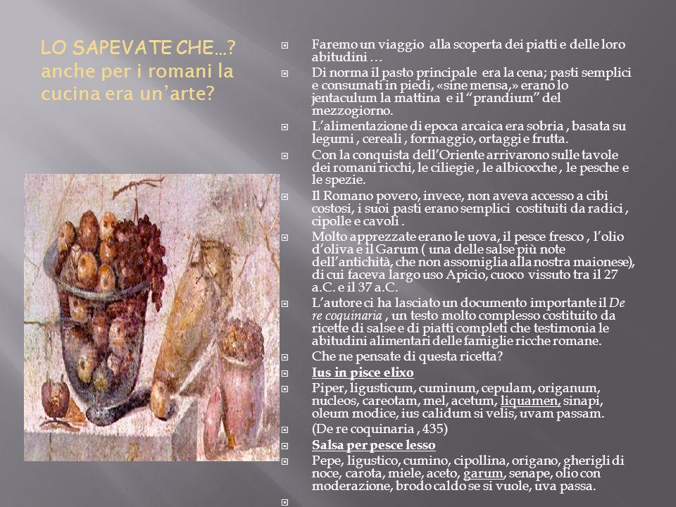 LO SAPEVATE CHE… anche per i romani la cucina era un'arte