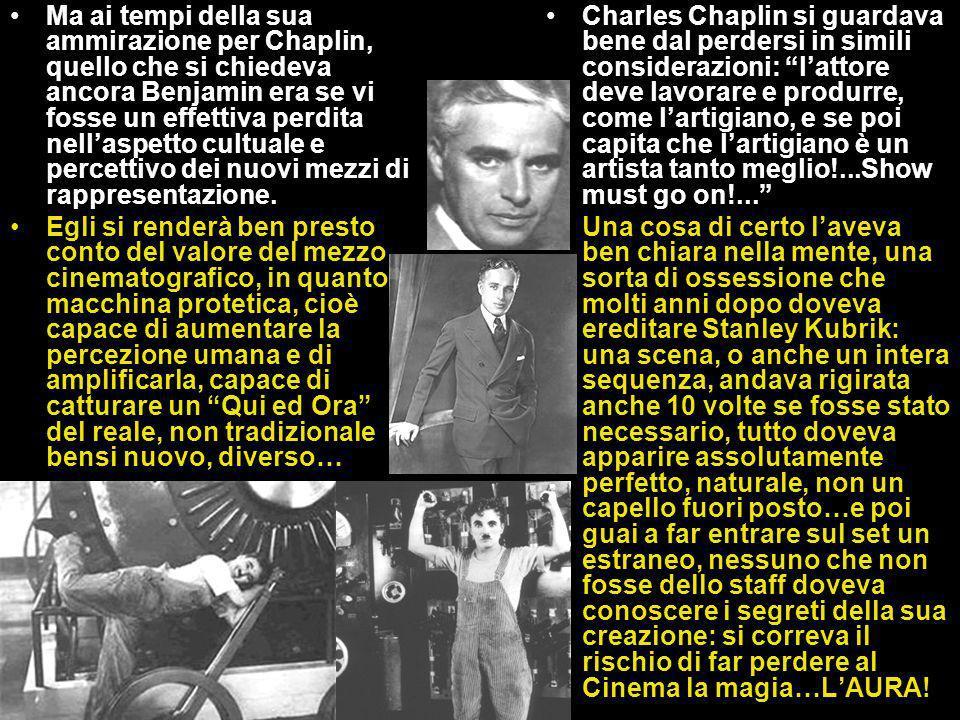 Charles Chaplin si guardava bene dal perdersi in simili considerazioni: l'attore deve lavorare e produrre, come l'artigiano, e se poi capita che l'artigiano è un artista tanto meglio!...Show must go on!...
