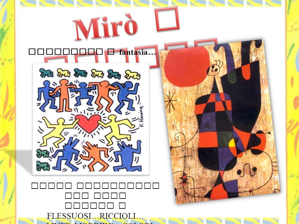 Mirò e Haring Movimento e fantasia… OMINI ESSENZIALI CON ARTI