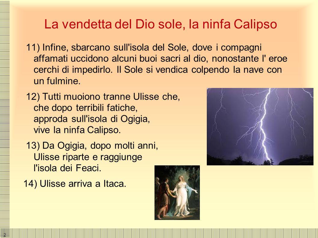 La vendetta del Dio sole, la ninfa Calipso