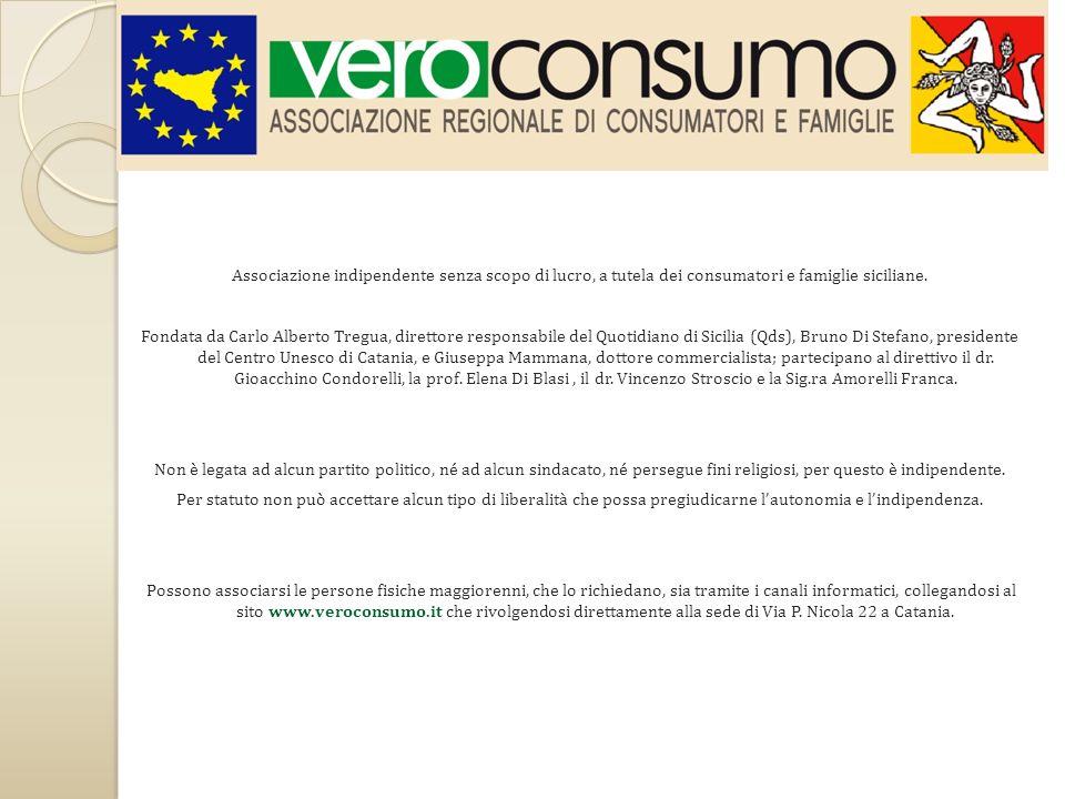 Associazione indipendente senza scopo di lucro, a tutela dei consumatori e famiglie siciliane.