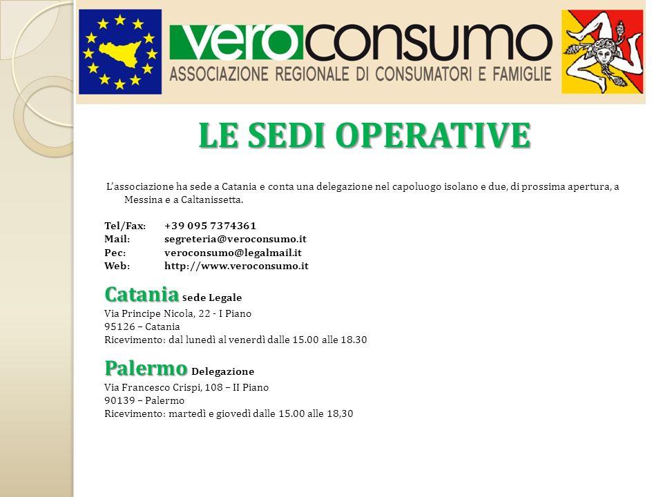 LE SEDI OPERATIVE Catania Sede Legale Palermo Delegazione